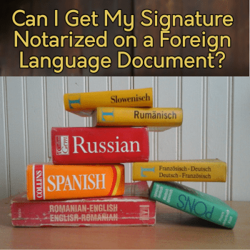 can i notarize document in foreign language